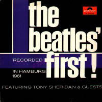 Beatles' First! Recorded in Hamburg 1961 album front cover.